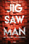 Cover-Bild zu Jigsaw Man - Im Zeichen des Killers von Matheson, Nadine