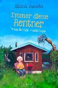 Cover-Bild zu Immer diese Rentner - Frau Schick macht blau von Jacobi, Ellen