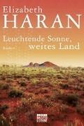 Cover-Bild zu Leuchtende Sonne, weites Land von Haran, Elizabeth