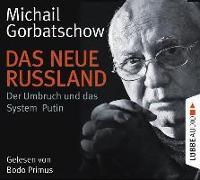 Cover-Bild zu Das neue Russland von Gorbatschow, Michail