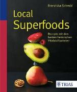 Cover-Bild zu Local Superfoods (eBook) von Schmid, Franziska