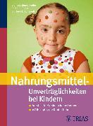Cover-Bild zu Nahrungsmittel-Unverträglichkeiten bei Kindern (eBook) von Regler, Bernd