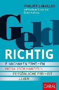 Cover-Bild zu Geldrichtig (eBook) von Müller, Philipp J.