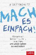 Cover-Bild zu Mach es einfach! (eBook) von Grzeskowitz, Ilja