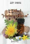 """Cover-Bild zu L'Enfant """"homéopathique"""" (eBook) von Enders, Docteur Norbert"""