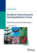 Cover-Bild zu Bewährte Anwendung der homöopathischen Arznei 2 von Enders, Norbert