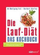 Cover-Bild zu Die Lauf-Diät - Das Kochbuch (eBook) von Feil, Wolfgang