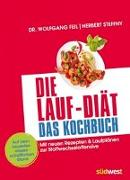 Cover-Bild zu Die Lauf-Diät - Das Kochbuch von Feil, Wolfgang