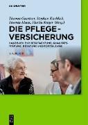 Cover-Bild zu Die Pflegeversicherung (eBook) von Gaertner, Thomas (Hrsg.)