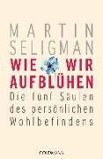 Cover-Bild zu Wie wir aufblühen von Seligman, Martin