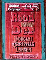 Cover-Bild zu Rood Der: 05: Eldritch Purgings (eBook) von Larsen, Douglas Christian