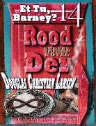 Cover-Bild zu Rood Der: 14: Et Tu, Barney? (eBook) von Larsen, Douglas Christian