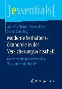 Cover-Bild zu Moderne Verhaltensökonomie in der Versicherungswirtschaft (eBook) von Richter, Andreas