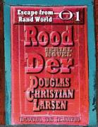 Cover-Bild zu Rood Der: 01: Escape from Rand World (eBook) von Larsen, Douglas Christian