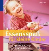 Cover-Bild zu Essensspaß für kleine Kinder (eBook) von Gätjen, Edith