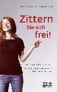 Cover-Bild zu Zittern Sie sich frei! von Balke-Holzberger, Ulrike