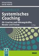 Cover-Bild zu Handbuch Systemisches Coaching von König, Eckard