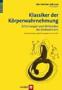 Cover-Bild zu Klassiker der Körperwahrnehmung von Johnson, Don H (Hrsg.)