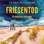 Cover-Bild zu Dünschede, Sandra: Friesentod: Ein Nordfriesland-Krimi (Ein Fall für Thamsen & Co. 14) (Audio Download)