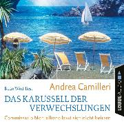 Cover-Bild zu Camilleri, Andrea: Das Karussell der Verwechslungen - Commissario Montalbano lässt sich nicht beirren (Gekürzt) (Audio Download)