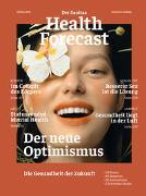 Cover-Bild zu Der neue Optimismus - Die Gesundheit der Zukunft von Sanitas Health Forecast