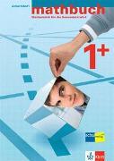 Cover-Bild zu mathbuch 1+. Erweiterte Ansprüche. Arbeitsheft - Lösungen zum Arbeitsheft - Merkheft