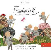Cover-Bild zu Frederick Und Seine Mäusefreunde, Vol. 2 (Das Original-Hörspiel zum Buch) (Audio Download) von Brönneke, Stefan