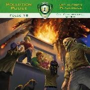 Cover-Bild zu Pollution Police, Folge 18: Die Feuerteufel GmbH (Audio Download) von Topf, Markus