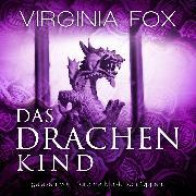 Cover-Bild zu Das Drachenkind (Audio Download) von Fox, Virginia