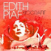 Cover-Bild zu Edith Piaf - Biografie (Audio Download) von Tippner, Thomas