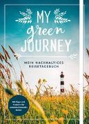 Cover-Bild zu My green journey - Mein nachhaltiges Reisetagebuch