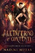 Cover-Bild zu Mutas, Nadine: All'inferno e contenti (Patto infernale, #1) (eBook)