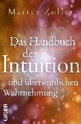 Cover-Bild zu Das Handbuch der Intuition und übersinnliche Wahrnehmung