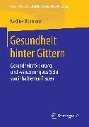 Cover-Bild zu Gesundheit hinter Gittern (eBook) von Ochmann, Nadine
