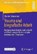 Cover-Bild zu Trauma und biografische Arbeit (eBook) von Schörmann, Christin