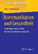 Cover-Bild zu Kommunikation und Gesundheit (eBook) von Hehlmann, Thomas