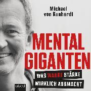 Cover-Bild zu Mentalgiganten (Audio Download) von Kunhardt, Michael von