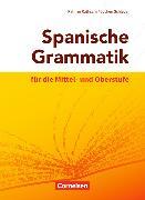 Cover-Bild zu Spanische Grammatik für die Mittel- und Oberstufe von Rathsam, Kathrin