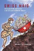 Cover-Bild zu Swiss Maid (eBook) von Zinggeler, Margrit V.