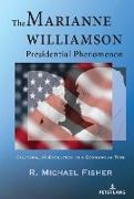 Cover-Bild zu The Marianne Williamson Presidential Phenomenon (eBook) von Fisher, R. Michael