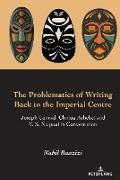 Cover-Bild zu The Problematics of Writing Back to the Imperial Centre (eBook) von Baazizi, Nabil