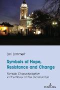Cover-Bild zu Symbols of Hope, Resistance and Change (eBook) von Lammert, Lori