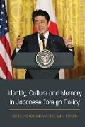 Cover-Bild zu Identity, Culture and Memory in Japanese Foreign Policy (eBook) von Kolmas, Michal (Hrsg.)