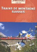 Cover-Bild zu Trains de montagne suisse