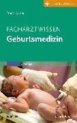 Cover-Bild zu Kainer, Franz (Hrsg.): Facharztwissen Geburtsmedizin