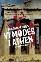 Cover-Bild zu MacInnes, Helen: Vi mødes i Athen