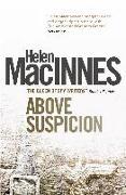 Cover-Bild zu Macinnes, Helen: Above Suspicion