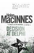Cover-Bild zu MacInnes, Helen: Decision at Delphi