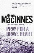 Cover-Bild zu MacInnes, Helen: Pray for a Brave Heart