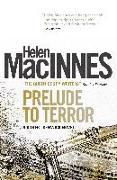 Cover-Bild zu MacInnes, Helen: Prelude to Terror